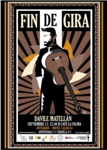 Davile Matellán fin de gira